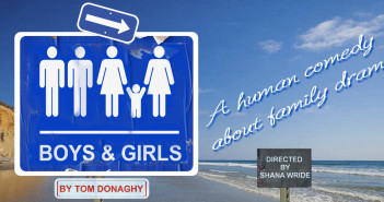 Boys and Girls at Diversionary Theatre. February 20 – March 23, 2014.