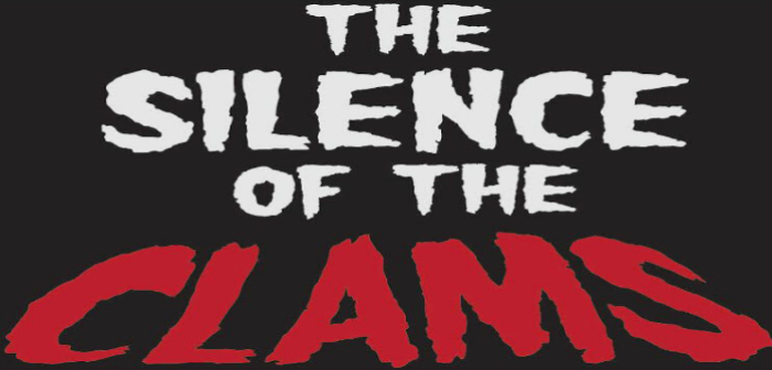 The Silence of the Clams